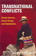 Transnational Conflicts Central America Social Change & Globalization