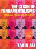 Clash of Fundamentalisms Crusades Jihads & Modernity