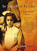 In Search Of Fatima A Palestinian Story