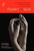 Flaubert Sand The Correspondence Of Gust