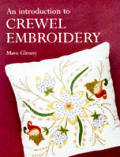 Introduction To Crewel Embroidery