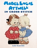 Mabel Lucie Attwell In Cross Stitch