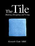 Tile Making Designing & Using
