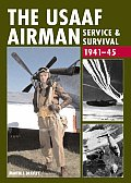 USAAF Airman Service & Survival 1941 45