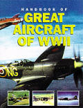 Handbook of Great Aircraft of WWII