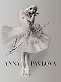 Anna Pavlova: Twentieth Century Ballerina