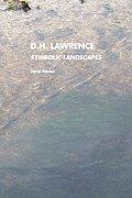 D.H.Lawrence: Symbolic Landscapes