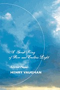 A Great Ring of Pure and Endless Light: Selected Poems