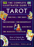 Complete Illustrated Guide to Tarot