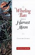 Wheeling Bats & A Harvest Moon