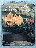 Lorenza's Italian Seasons: 200 Recipes for Family and Friends