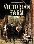 Victorian Farm Rediscovering Forgotten Skills