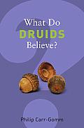 What Do Druids Believe