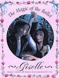 Magic Of Ballet Giselle