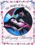 Magic Of Ballet Sleeping Beauty
