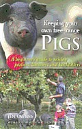Keeping Your Own Free-Range Pigs