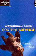 Watching Wildlife Southern Africa 1st Edition