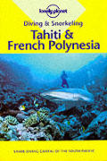 Diving & Snorkeling Tahiti & French Poly