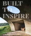 Built to Inspire: Contemporary Homes by the World's Great Architects