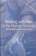 Working with Men in the Human Services
