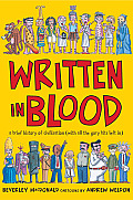 Written in Blood: A Brief History of Civilisation with All the Gory Bits Left in