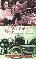 The Women's War: New Zealand Women 1939-45