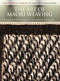 The Art of Maori Weaving: The Eternal Thread / Te Aho Mutunga Kore