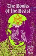 The Books of the Beast: A guide to Aleister Crowley's Magical 1st Editions