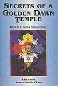 Secrets of a Golden Dawn Temple, Book I: Creating Magical Tools