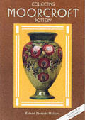 Collecting Moorcroft Pottery 2nd Edition