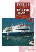 Ferries of the English Channel: Past and Present