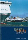 Five Days in Greece: the Greek Ferry Industry At a Crossroads