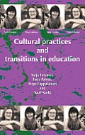 Cultural Practices and Transitions in Education