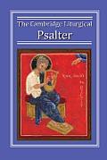 The Cambridge Liturgical Psalter