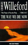 Way We Die Now