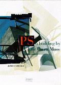 Ps A Building By Eric Owen Moss