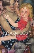 Crazy Love Stories