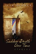 Sudden Death Over Time