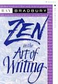 Zen in the Art of Writing Essays on Creativity 3rd Edition Expanded