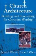 Church Architecture Building & Renovatin
