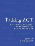 Talking ACT Notes & Conversations on Acceptance & Commitment Therapy