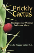 Prickly Cactus Finding Sacred Meaning in Chronic Illness