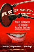 Word Of Mouth A Guide To Commercial & Animation Voice Over Excellence With Cd Audio
