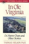 In OLE Virginia Or Marse Chan & Other Stories