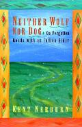 Neither Wolf Nor Dog On Forgotten Roads