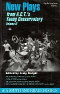 New Plays From A C T S Young Conservatory Volume II