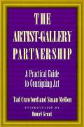 Artist Gallery Partnership A Practical Guide to Consigning Art