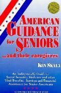 American Guidance For Seniors & Their Ca