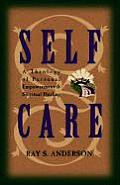 Self Care A Theology Of Personal Empower