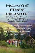 Home Free Home: A Complete History of Two Open Land Communes